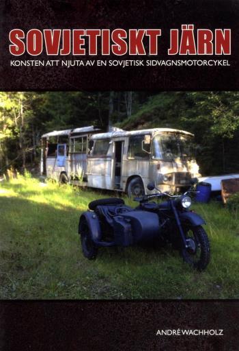 Sovjetiskt Järn - Konsten Att Sköta En Sidovagnsmotorcykel