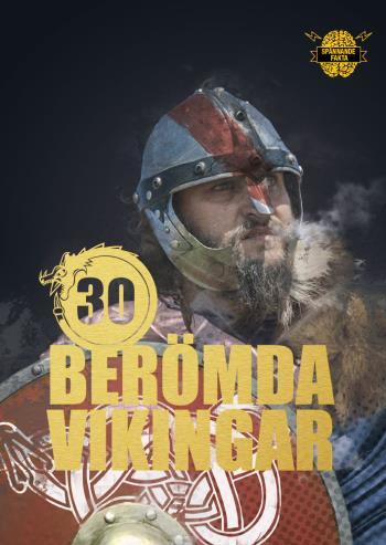 30 Berömda Vikingar