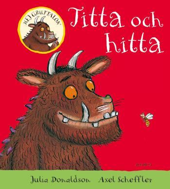 Hej Gruffalon - Titta Och Hitta