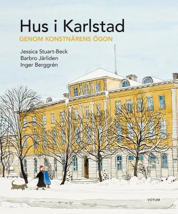 Hus I Karlstad - Genom Konstnärens Ögon