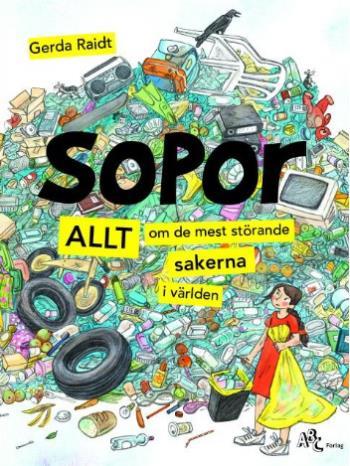 Sopor - Allt Om De Mest Störande Sakerna I Världen