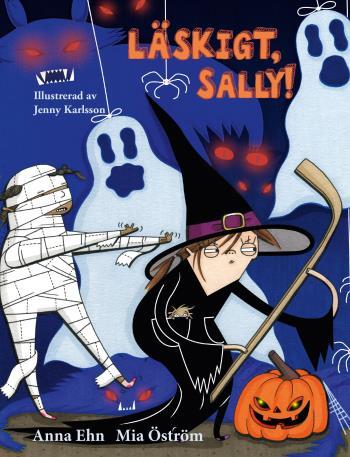 Läskigt, Sally!