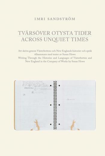 Tvärsöver Otysta Tider / Across Unquiet Times