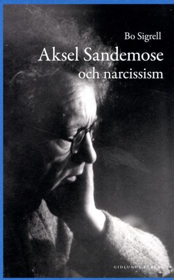 Aksel Sandemose Och Narcissism
