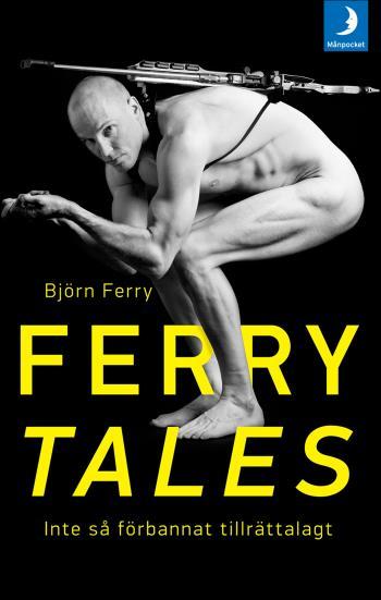 Ferry Tales - Inte Så Förbannat Tillrättalagt