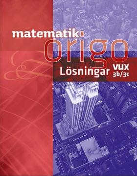 Matematik Origo 3b/3c Vux Lösningshäfte