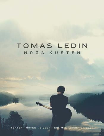 Tomas Ledin Höga Kusten