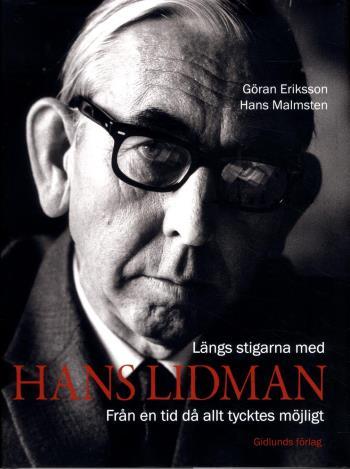 Längs Stigarna Med Hans Lidman - Från En Tid Då Allt Tycktes Möjligt