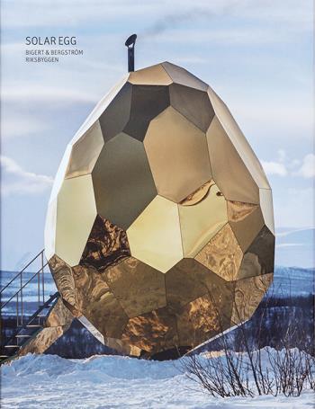 Solar Egg -  Bigert & Bergström - Riksbyggen (engelska)