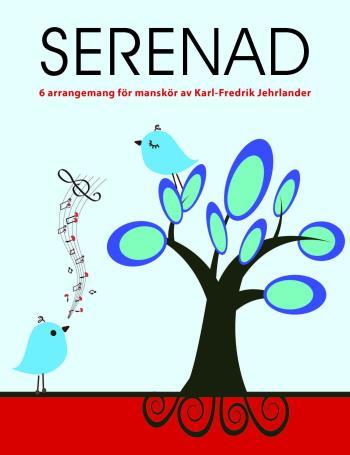 Serenad - 6 Arrangemang För Manskör