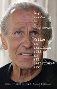 Hellre En Skrynklig Själ Än Ett Slätstruket Liv - Dagsverser