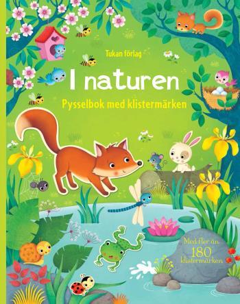 I Naturen - Pysselbok Med Klistermärken
