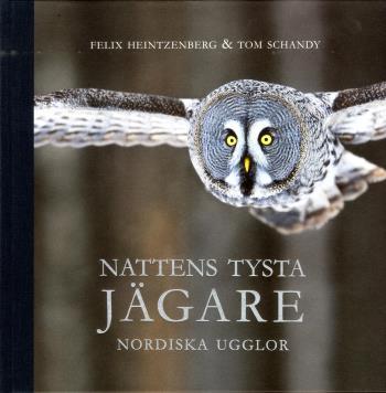 Nattens Tysta Jägare - Nordiska Ugglor