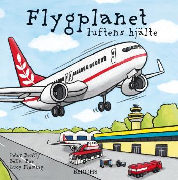 Flygplanet - Luftens Hjälte
