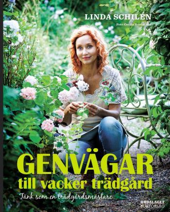 Genvägar Till Vacker Trädgård - Tänk Som En Trädgårdsmästare