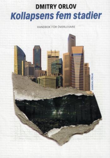 Kollapsens Fem Stadier - Handbok För Överlevare