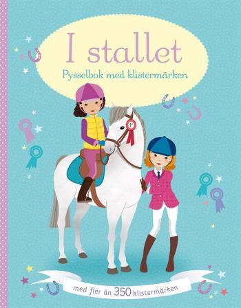 I Stallet - Pysselbok Med Klistermärken