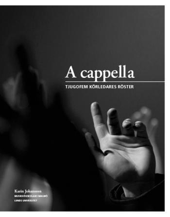 A Cappella - Tjugofem Körledares Röster