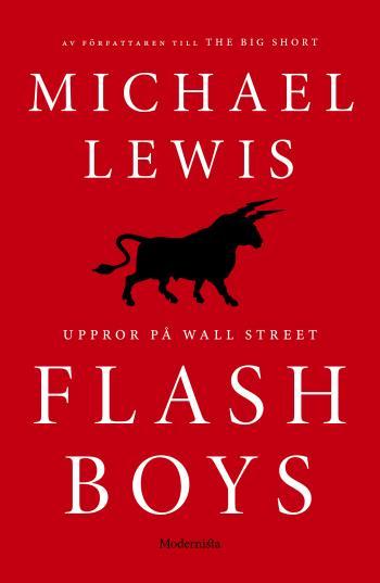 Flash Boys - Uppror På Wall Street