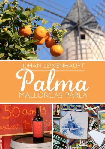 Palma - Mallorcas Pärla
