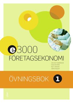 E3000 Företagsekonomi 1 Övningsbok