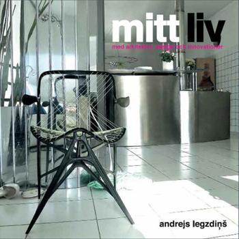 Mitt Liv Med Arkitektur, Design Och Innovationer