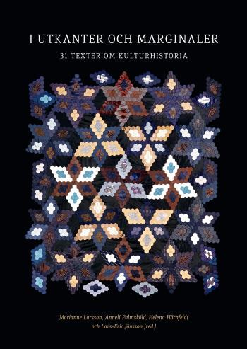 I Utkanter Och Marginaler - 31 Texter Om Kulturhistoria