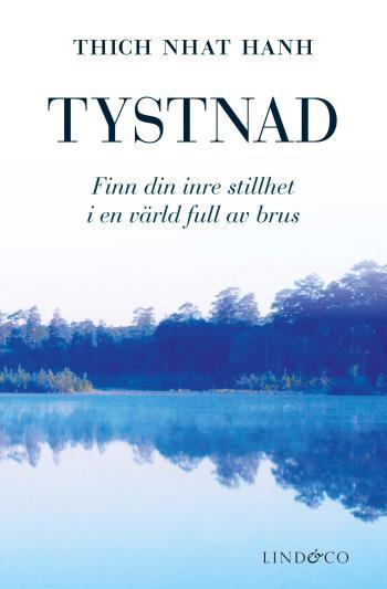 Tystnad - Finn Din Inre Stillhet I En Värld Full Av Brus