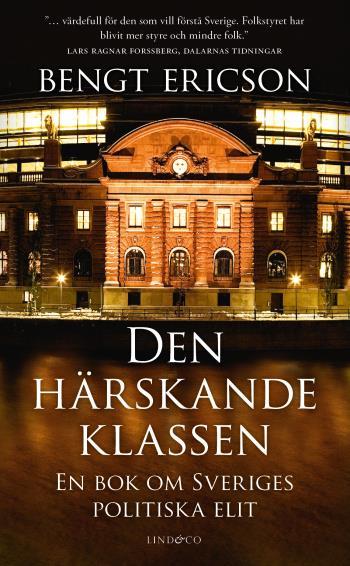 Den Härskande Klassen - En Bok Om Sveriges Politiska Elit