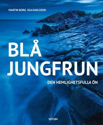 Blå Jungfrun - Den Hemlighetsfulla Ön
