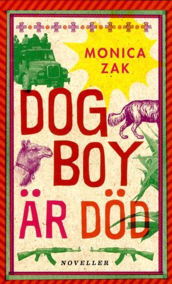 Dogboy Är Död - Noveller