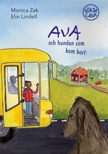Ava Och Hunden Som Kom Bort