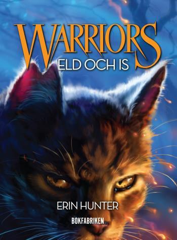Warriors 1. Eld Och Is