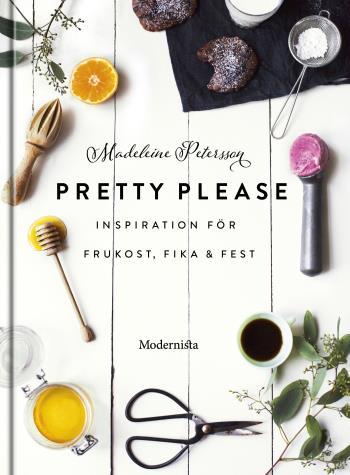 Pretty Please - Inspiration För Frukost, Fika Och Fest