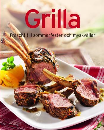 Grilla - Fräscht Till Sommarkvällar Och Myskvällar