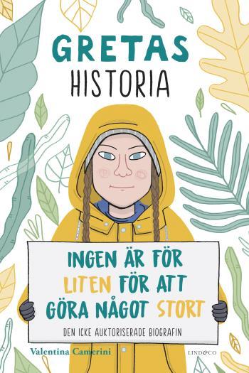 Gretas Historia - Ingen Är För Liten För Att Göra Något Stort