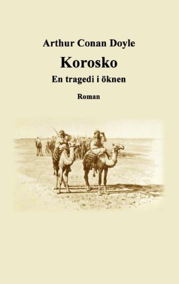 Korosko - En Tragedi I Öknen