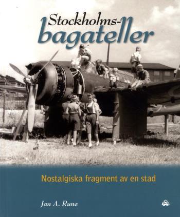 Stockholmsbagateller - Nostalgiska Fragment Av En Stad
