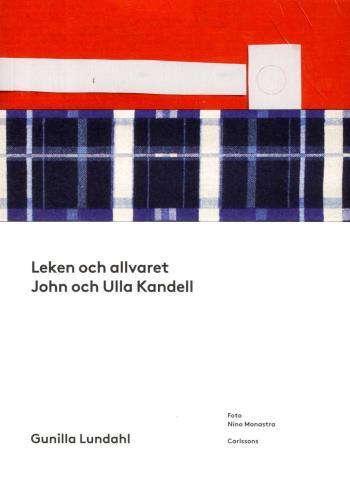 Leken Och Allvaret - John Och Ulla Kandell