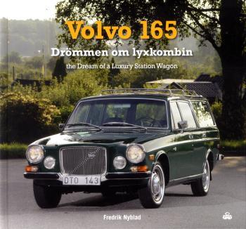 Volvo 165 - Drömmen Om Lyxkombin