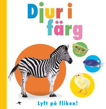 Djur I Färg - Lyft På Fliken