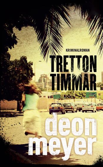 Tretton Timmar