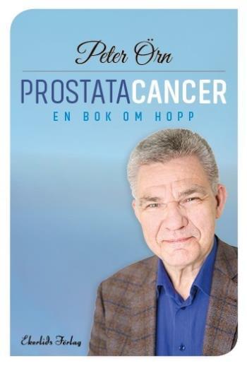Prostatacancer - En Bok Om Hopp