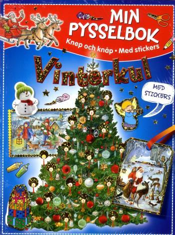 Min Pysselbok - Vinterkul Knep Och Knåp Med Stickers