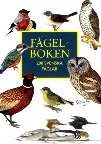 Fågelboken - 200 Svenska Fåglar