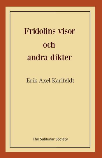 Fridolins Visor Och Andra Dikter