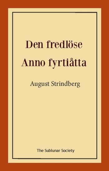 Den Fredlöse ; Anno Fyrtiåtta
