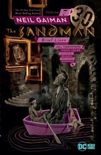 Sandman Vol. 7- Brief Lives 30th Anniversary Edition