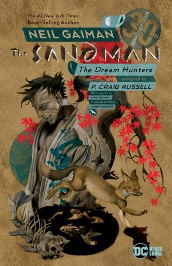 Sandman- Dream Hunters 30th Anniversary Edition