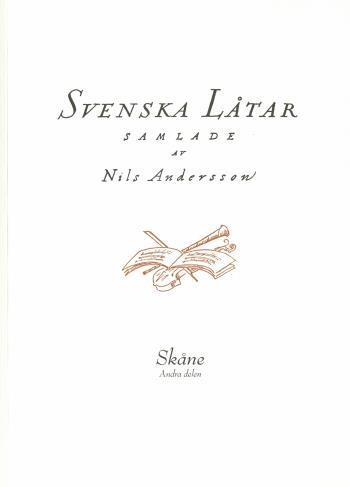 Svenska Låtar Skåne, Andra Delen